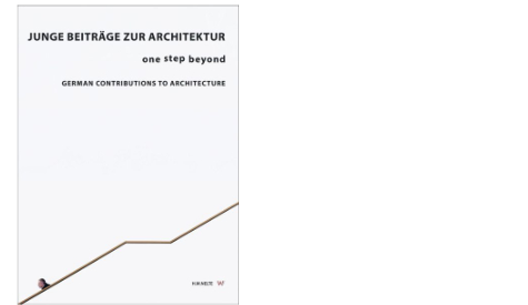 """Veröffentlichung im Buch: """"Junge Beiträge zur Architektur"""""""